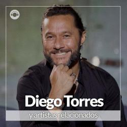Diego Torres y Artistas Relacionados
