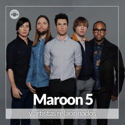 Maroon 5 y Artistas Relacionados