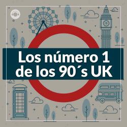 Los Numero 1 de los 90 UK