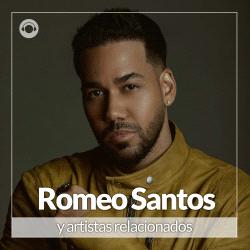 Romeo Santos y Artistas Relacionados