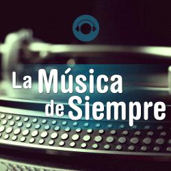 La Musica De Siempre