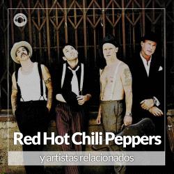 Red Hot Chili Peppers y Artistas Relacionados