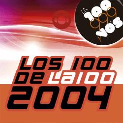 Los 100 de la 100 2004