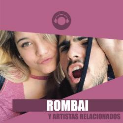 Rombai y Artistas Relacionados