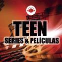 Teen Series y Peliculas